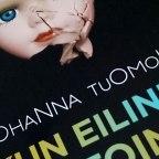 Johanna Tuomola: Kun eilinen oli toinen